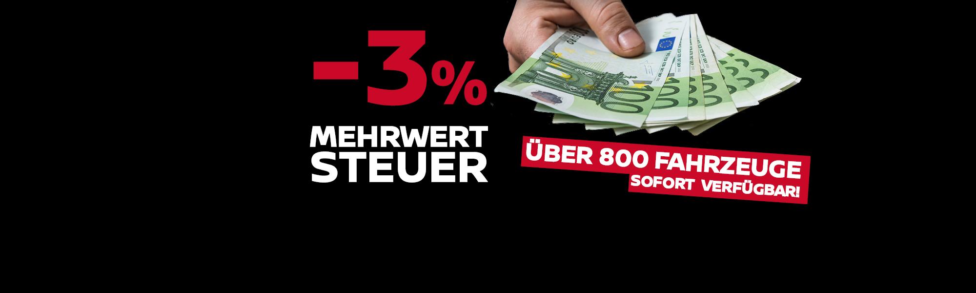 -3% Mwst – Jetzt tolle Angebote sichern!